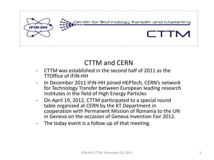 CTTM and CERN
