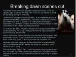 breaking dawn scenes cut