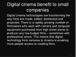 digital cinema benefit to small companies
