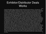 exhibitor distributor deals works