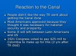reaction to the canal