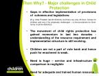 then why major challenges in child protection