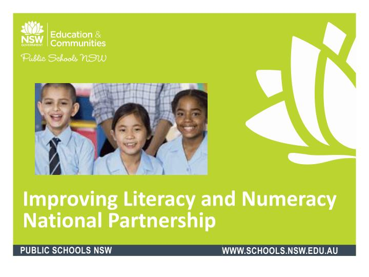 improving literacy and numeracy national partnership n.