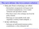 the new debate the two corners solution