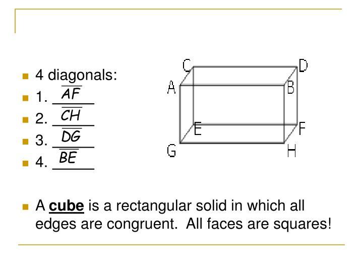 4 diagonals: