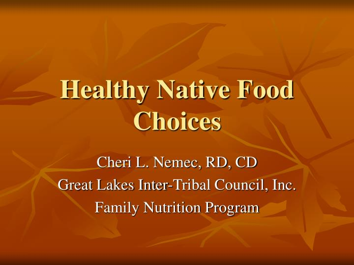healthy native food choices n.