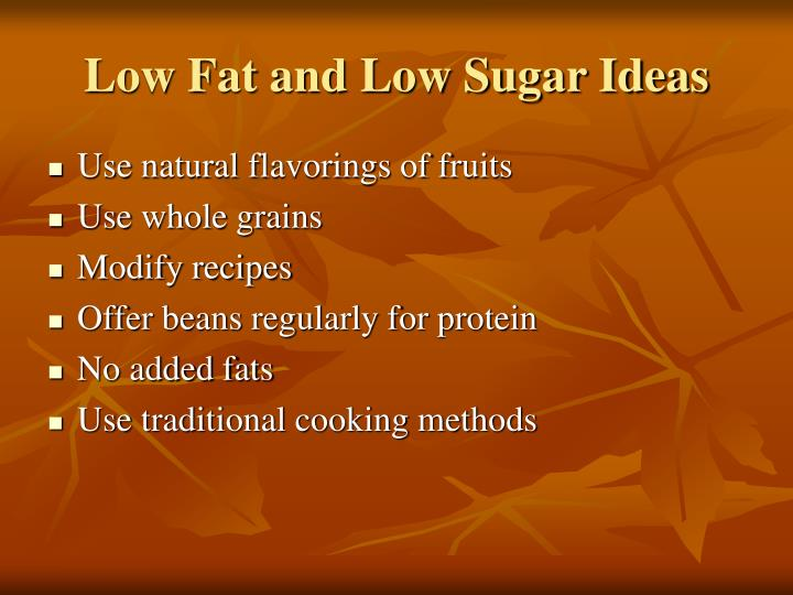Low Fat and Low Sugar Ideas