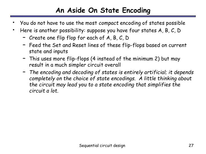 An Aside On State Encoding