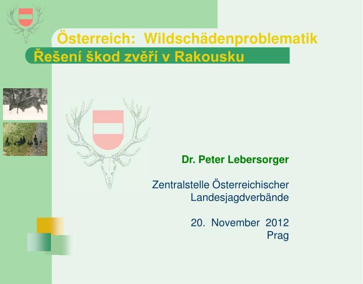sterreich wildsch denproblematik e en kod zv v rakousku n.