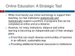 online education a strategic tool