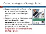 online learning as a strategic asset1