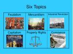 six topics
