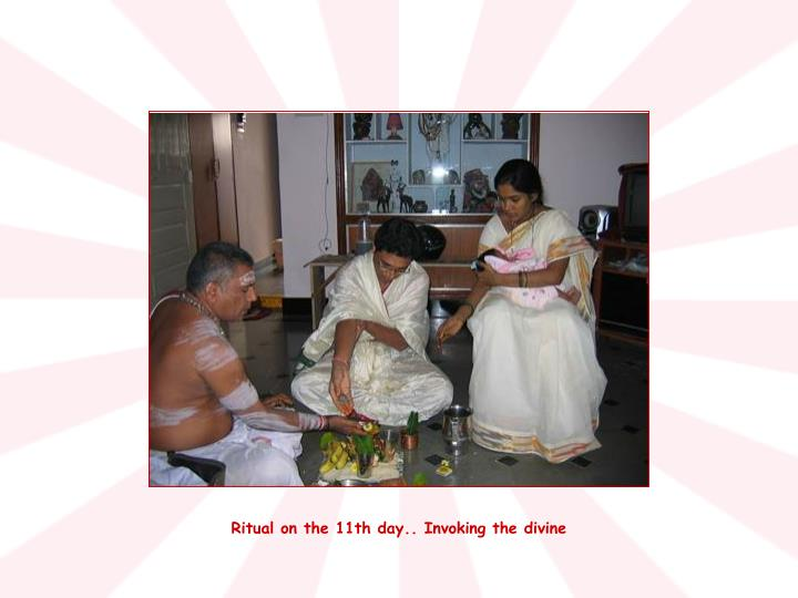 Ritual on the 11th day.. Invoking the divine