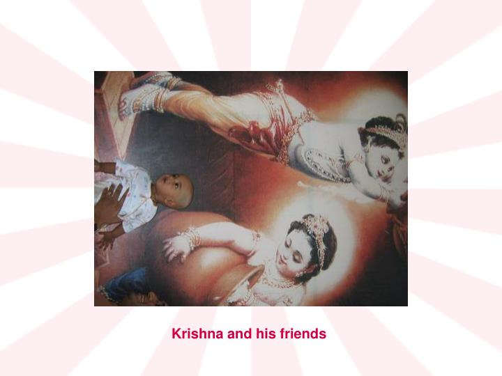 Krishna and his friends