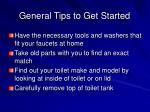 general tips to get started