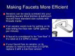 making faucets more efficient