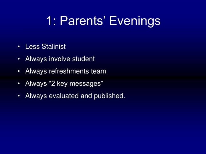 1: Parents' Evenings