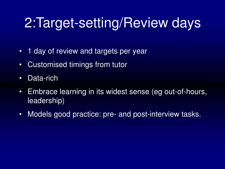 2:Target-setting/Review days