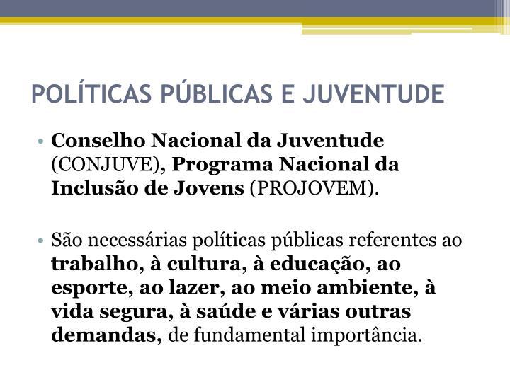 POLÍTICAS PÚBLICAS E JUVENTUDE