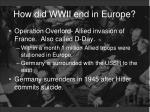 how did wwii end in europe