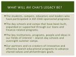 what will avi chai s legacy be