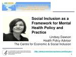 social inclusion as a framework for mental health policy and practice