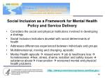 social inclusion as a framework for mental health policy and service delivery