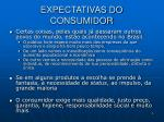expectativas do consumidor