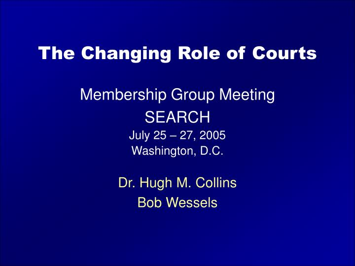 the changing role of courts n.