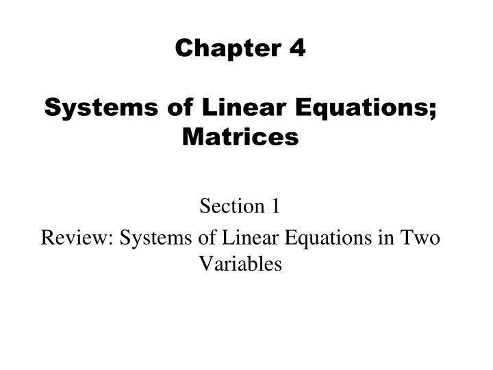 chapter 4 systems of linear equations matrices n.