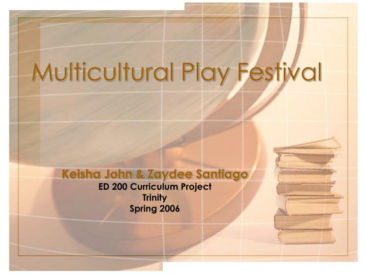 multicultural play festival n.