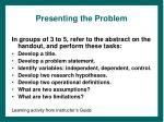 presenting the problem