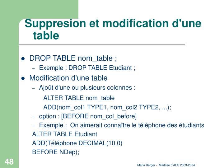 Suppresion et modification d'une table