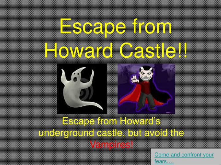 escape from howard castle n.