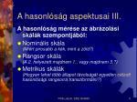 a hasonl s g aspektusai iii
