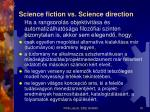 science fiction vs science direction