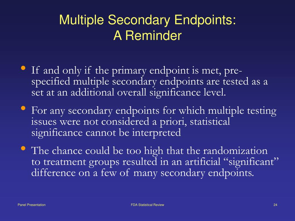 Multiple Secondary Endpoints: