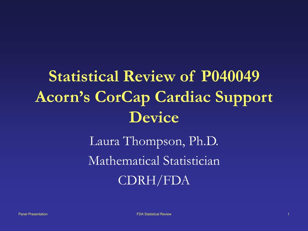 statistical review of p040049 acorn s corcap cardiac support device l.