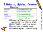 2 robots spider crawler