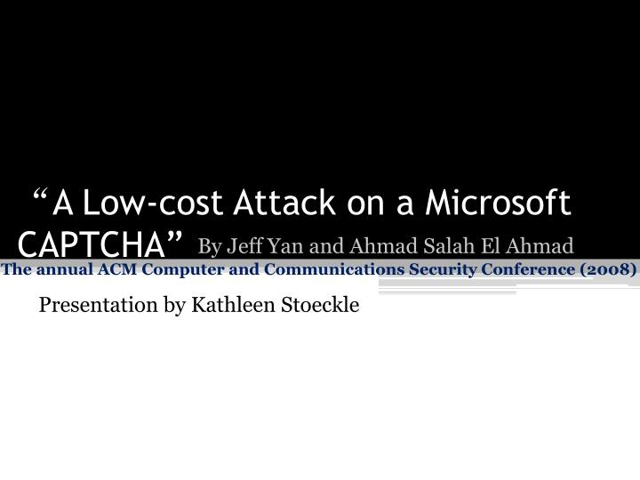 a low cost attack on a microsoft captcha n.