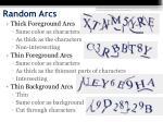random arcs