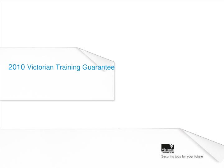 2010 victorian training guarantee n.