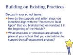 building on existing practices