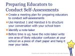 preparing educators to conduct self assessments