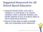 suggested homework for all school based educators