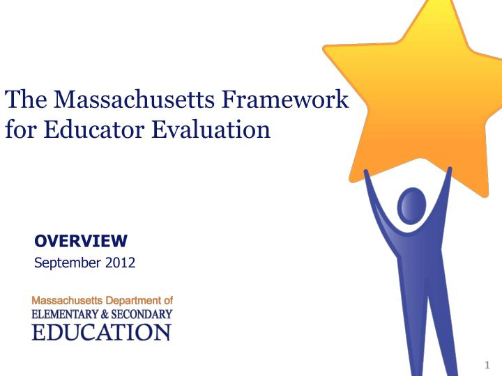 the massachusetts framework for educator evaluation n.