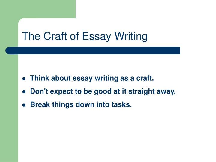 the craft of essay writing n.