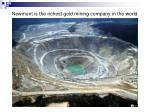 newmont is the richest gold mining company in the world