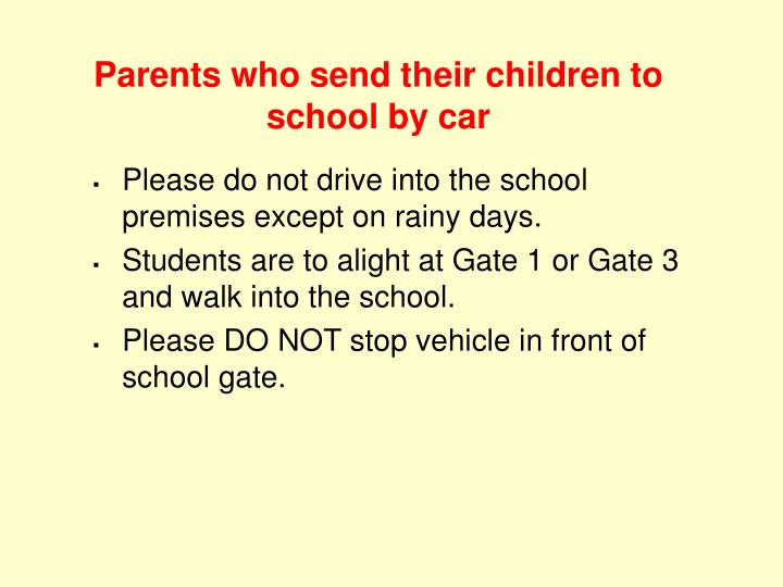 Parents who send their children to school by car