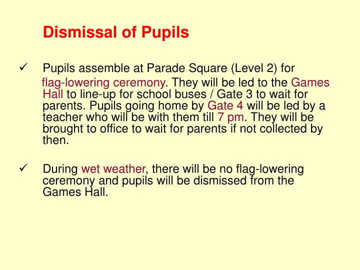 Dismissal of Pupils